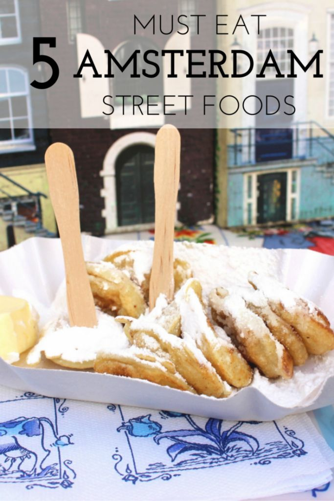 Street Food in Amsterdam: 5 Things You Need to Try!