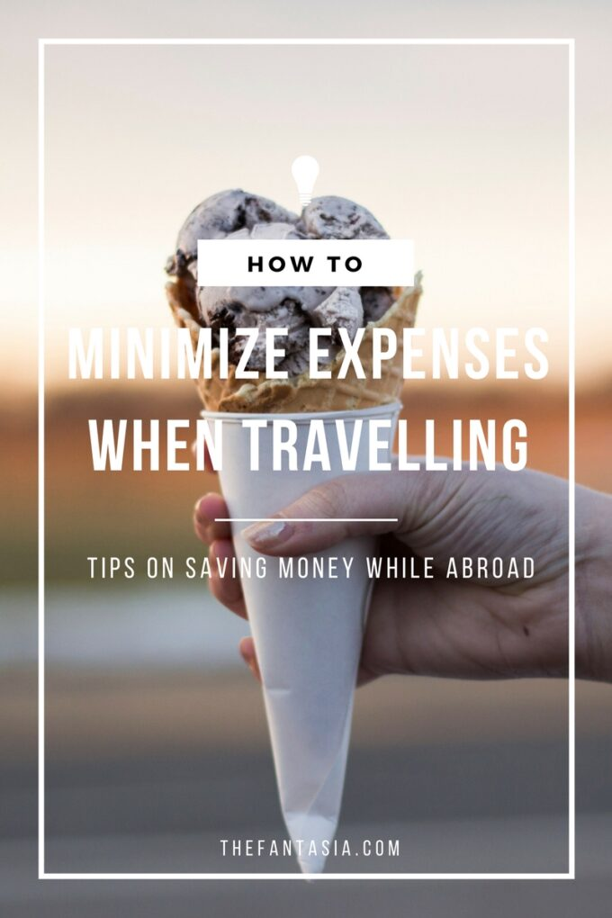 Life happens but it shouldn't result in not being able to enjoy your trip. It's easy to get carried away and indulge yourself silly only to come home to a massive credit card bill! Here are a few tips on how to avoid that, while enjoying your trip: minimize expenses while travelling!