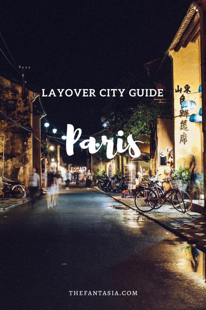Layover City Guide | Paris.