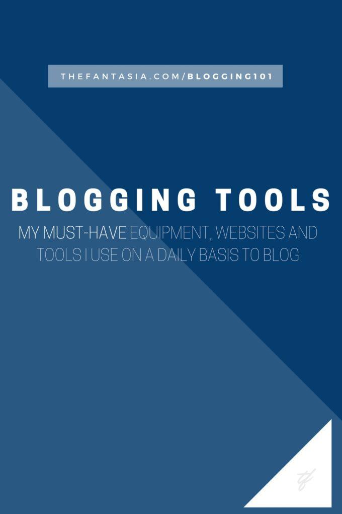 theFantasia.com Blogging 101 - Blogging Tools Must Have