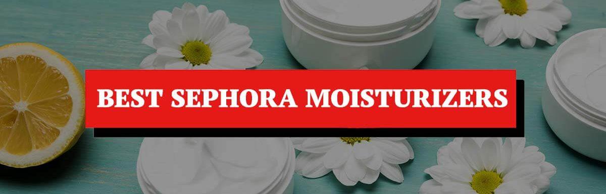 Best Moisturizers at Sephora